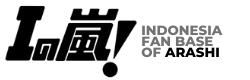 「I no ARASHI – イの嵐」★ Indonesia Fanbase of ARASHI